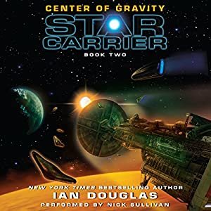 Center of Gravity: Star Carrier, Book Two Audiobook