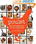 Poulet: More Than 50 Remarkable Recip...