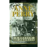 A Breach of Promise (William Monk Novels) ~ Anne Perry