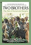 Two Brothers: The Tale of Kumal and Sangha (1557046328) by Ellison, James W.