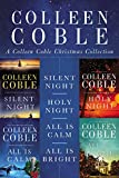 A Colleen Coble Christmas Collection: Silent Night, Holy Night, All Is Calm, All Is Bright (Rock Harbor)