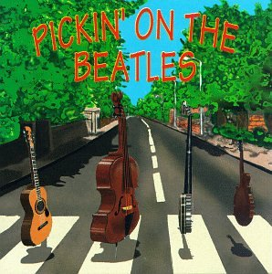 Pickin on the Beatles by Pickin' on the Beatles