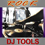 Rock DJ Tools