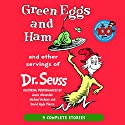 Green Eggs and Ham and Other Servings of Dr. Seuss Audiobook by Dr. Seuss Narrated by Jason Alexander, Michael McKean, David Hyde Pierce