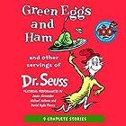 Green Eggs and Ham and Other Servings of Dr. Seuss Hörbuch von Dr. Seuss Gesprochen von: Jason Alexander, Michael McKean, David Hyde Pierce