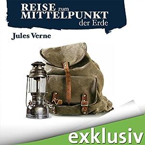 Reise zum Mittelpunkt der Erde Hörbuch von Jules Verne Gesprochen von: Timmo Niesner