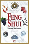 Feng Shui : Force d'Harmonie