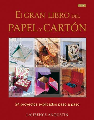EL GRAN LIBRO DEL PAPEL Y CARTON