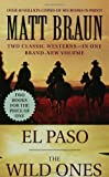 Matt Braun El Paso and The Wild Ones
