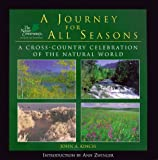img - for A Journey For All Seasons: A Cross-Country Celebration of the Natural World (Nature Conservancy Book) book / textbook / text book