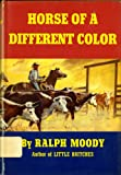 Horse of a Different Color (0393084159) by Moody, Ralph