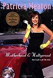 Motherhood and Hollywood: How to Get a Job Like Mine