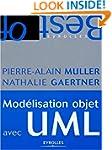 MOD�LISATION OBJET AVEC UML 2�ME �DITION