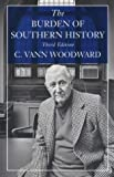 The Burden of Southern History (0807118915) by C. Vann Woodward