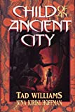 Child of an Ancient City (Dragonflight Series) (0689315775) by Williams, Tad