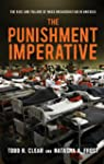 The Punishment Imperative: The Rise a...