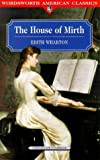 The House of Mirth (Classics Library (NTC))