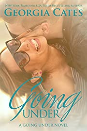 Going Under: A Going Under Series - Book 1 (A Going Under Novel)