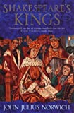 Shakespeare's Kings (0140249133) by Norwich, John Julius