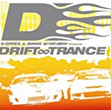D-games&Trance Revolution Presents ドリフト∞トランス(DVD付)