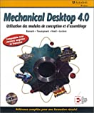 Mechanical desktop 4.0