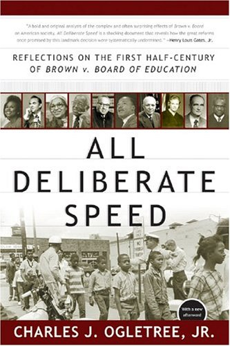 All Deliberate Speed: Reflections on the First...