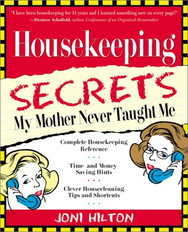 Housekeeping Secrets My Mother Never Taught Me front-1040223