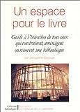 echange, troc Jacqueline Gascuel - Un espace pour le livre