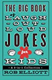 img - for The Big Book of Laugh-Out-Loud Jokes for Kids: A 3-in-1 Collection book / textbook / text book