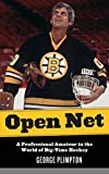 Open Net: A Professional Amateur in the World of Big-Time Hockey