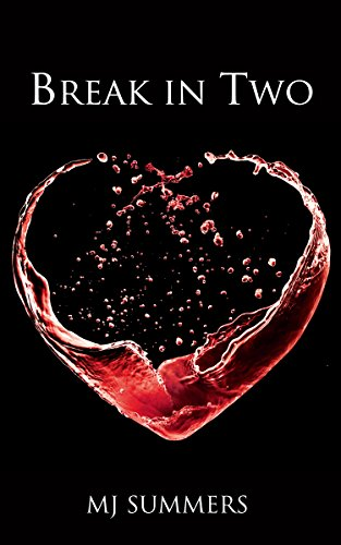Break In Two (Full Hearts Book 1)