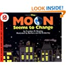 The Moon Seems to Change (Let's-Read-and-Find-Out Science 2)