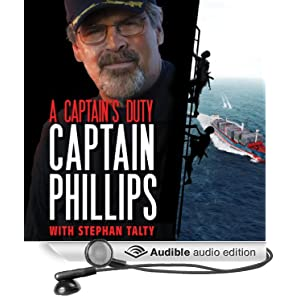 A Captain's Duty - Somali Pirates, Navy SEALs, and Dangerous Days at Sea -  Richard Phillips, Stephan Talty