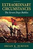 img - for Extraordinary Circumstances: The Seven Days Battles book / textbook / text book