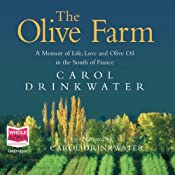 The Olive Farm | [Carol Drinkwater]