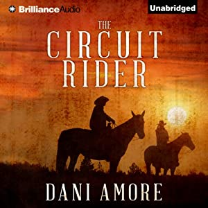 The Circuit Rider | [Dani Amore]