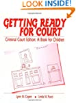 Getting Ready for Court: Criminal Cou...