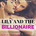 Lily and the Billionaire: The Complete Collection Audiobook by Ana Vela Narrated by Afton Laidy Zabala-Jordan