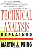 img - for Technical Analysis Explained : The Successful Investor's Guide to Spotting Investment Trends and Turning Points 4th (fourth) Edition by Pring, Martin J. published by McGraw-Hill (2002) book / textbook / text book