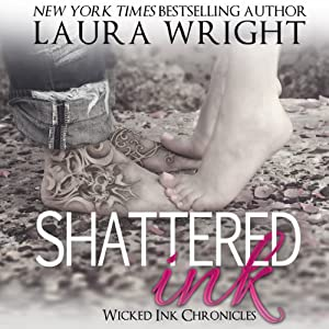 Shattered Ink: Wicked Ink Chronicles | [Laura Wright]
