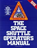 img - for By Kerry Mark Joels Space Shuttle Operator's Manual, Revised Edition (Revised) [Paperback] book / textbook / text book