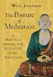 img - for The Posture of Meditation: A Practical Manual for Meditators of All Traditions book / textbook / text book