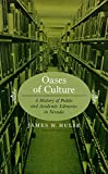 img - for Oases Of Culture: A History Of Public And Academic Libraries In Nevada book / textbook / text book
