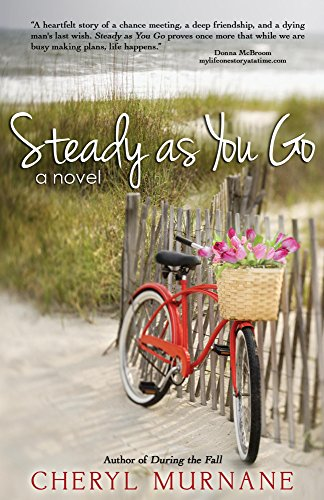 Steady as You Go by Cheryl Murnane