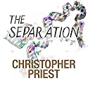 The Separation Audiobook by Christopher Priest Narrated by Joe Jameson