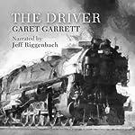 The Driver | Garet Garrett