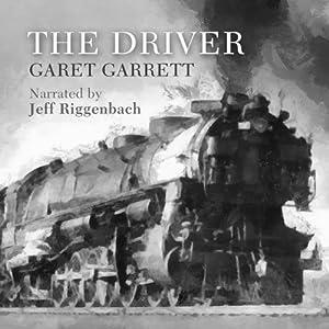 The Driver | [Garet Garrett]