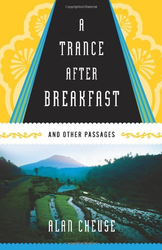 A Trance After Breakfast: And Other Passages