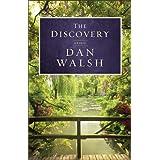 The Discovery, A Novel ~ Dan Walsh