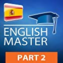 Inglés master, Parte 2: Series para leer y escuchar [English Master, Part 2: Series to Read and Listen] (       UNABRIDGED) by PROLOG Editorial Narrated by PROLOG's native narrators